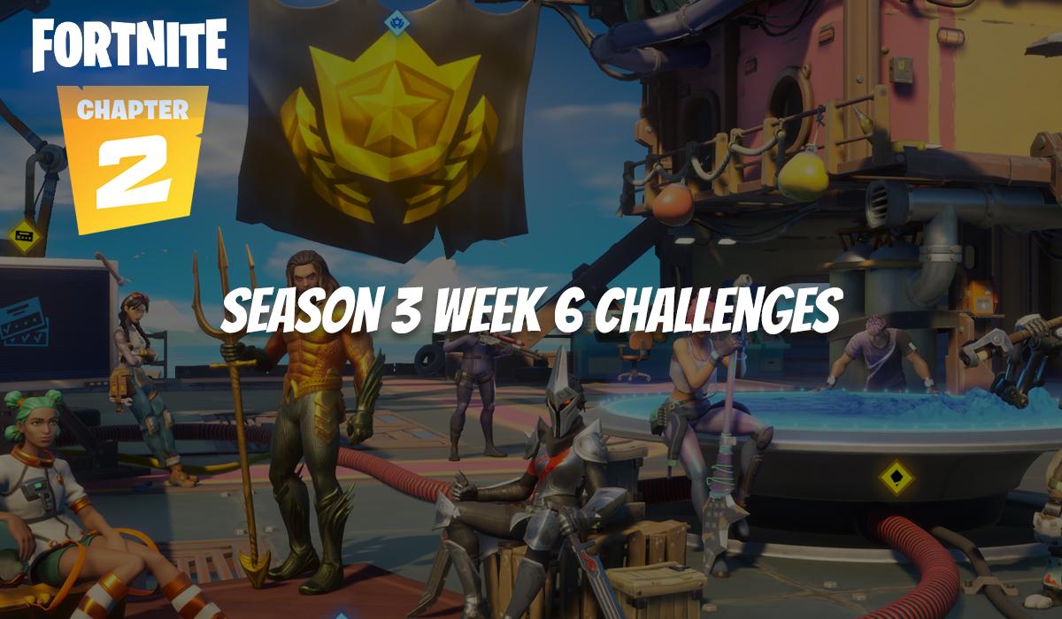 Week 6 Challenges Fortnite Completed Fortnite Season 3 Week 6 Challenges Guide Gamer Journalist